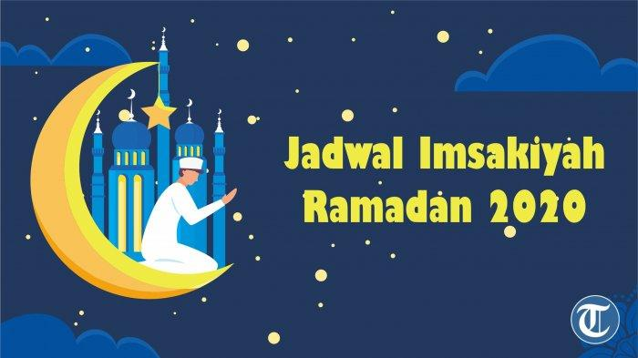Lengkap dengan Bacaan Niat Puasa Jadwal Imsakiyah Ramadhan 27 April 2020 di Kota Ambon